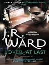 Lover at Last (eBook): Black Dagger Brotherhood Series, Book 11